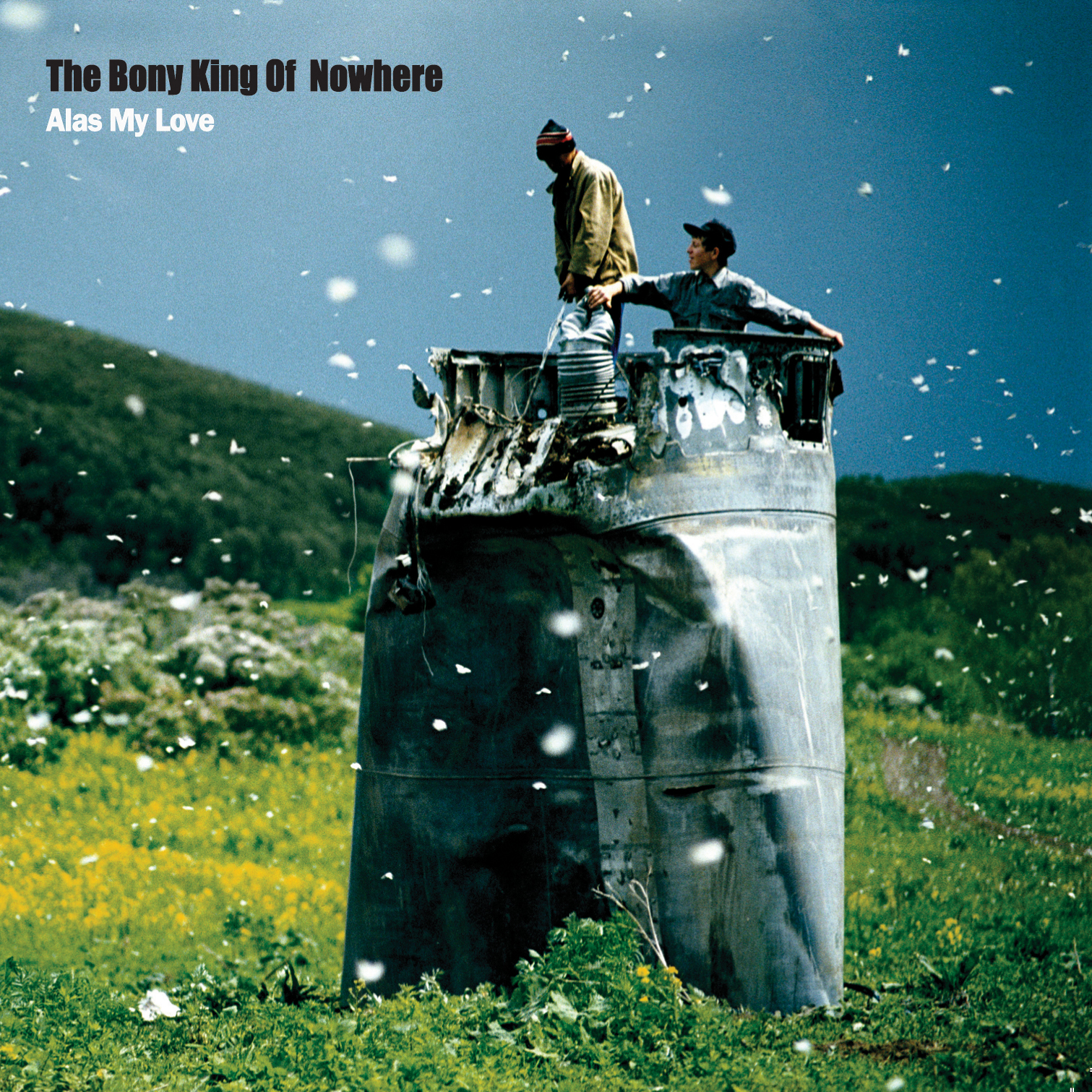 The Bony King of Nowhere - Alas My Love